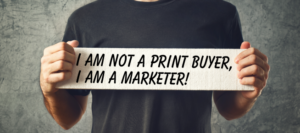Printers Must Walk in the Shoes of Their Customers
